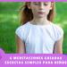 6 Técnicas simples de meditaciones guiadas escritas para niños