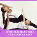 Como practicar yoga con niños en casa