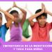 Importancia de la meditación y yoga para niños