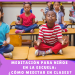 Meditación para niños en la escuela