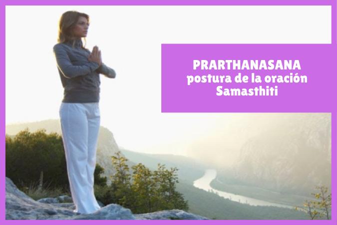 mujer orando en PRARTHANASANA o la postura de la oración - Samasthiti