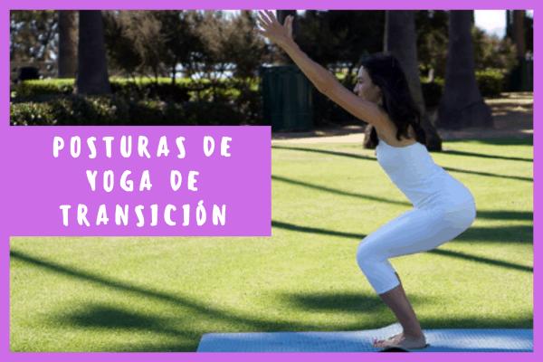 Posturas de yoga de Transición