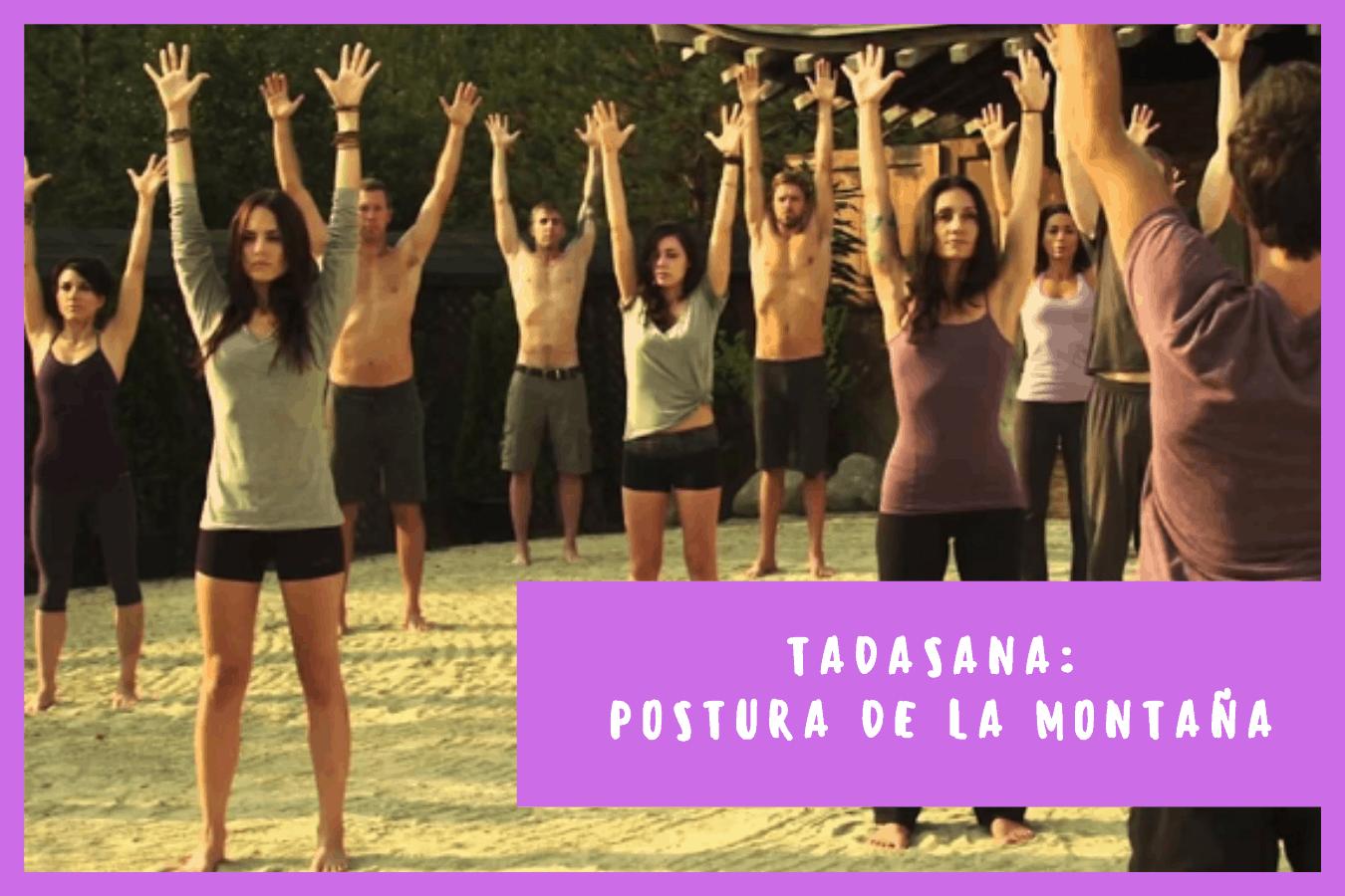 Tadasana: Postura de La Montaña