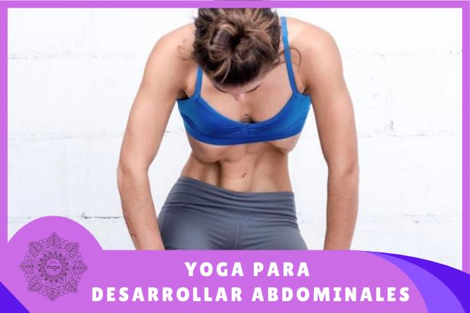 Yoga para desarrollar abdominales